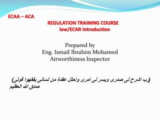 ECAA – ACA                                  REGULATION TRAINING COURSE  law/ECAR introduction