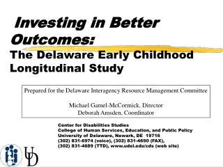 Investing in Better Outcomes: The Delaware Early Childhood Longitudinal Study