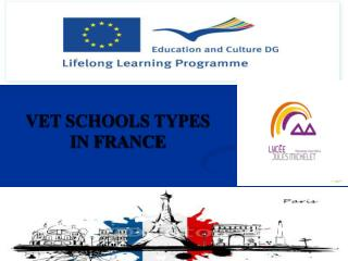 VET SCHOOLS TYPES  IN FRANCE