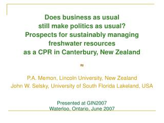 Does business as usual  still make politics as usual? Prospects for sustainably managing