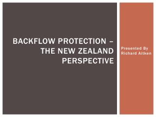 Backflow Protection – The New Zealand Perspective
