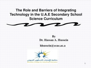 The Role and Barriers of Integrating Technology in the U.A.E Secondary School Science Curriculum