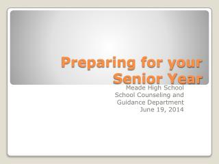 Preparing for your Senior Year
