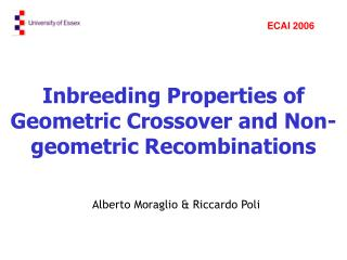 Inbreeding Properties of Geometric Crossover and Non-geometric Recombinations