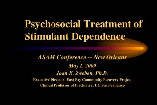 Psychosocial Treatment of Stimulant Dependence