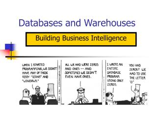 Databases and Warehouses