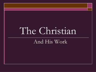 The Christian