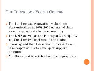 The  Diepkloof  Youth Centre