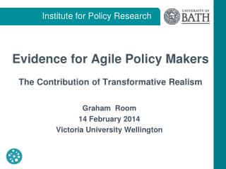 Evidence for Agile Policy Makers The Contribution of Transformative Realism