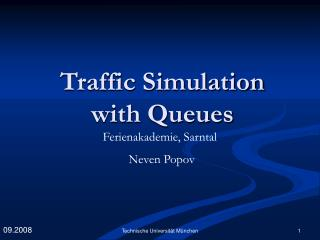 Traffic Simulation  with Queues