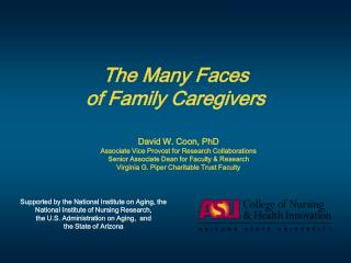 The Many Faces  of Family Caregivers
