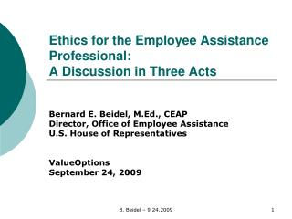 Ethics for the Employee Assistance Professional: A Discussion in Three Acts