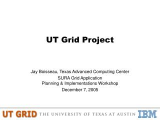 UT Grid Project