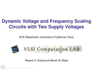 Dynamic Voltage and Frequency Scaling Circuits with Two Supply Voltages
