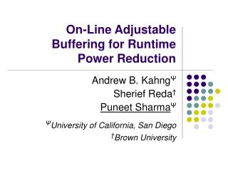 On-Line Adjustable Buffering for Runtime Power Reduction