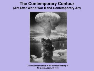 The Contemporary Contour  (Art After World War II and Contemporary Art)