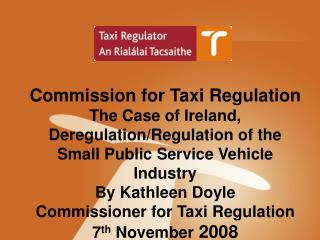 Mission of Commission for Taxi Regulation, Ireland