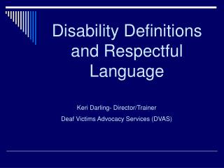 Disability Definitions and Respectful Language
