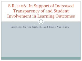S.R. 1106- In Support of Increased Transparency of and Student Involvement in Learning Outcomes