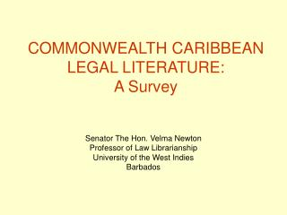 COMMONWEALTH CARIBBEAN LEGAL LITERATURE:  A Survey
