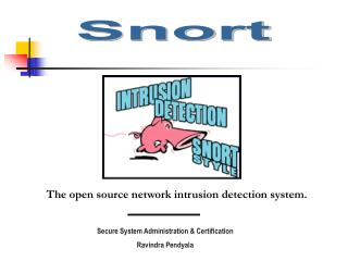 The open source network intrusion detection system.