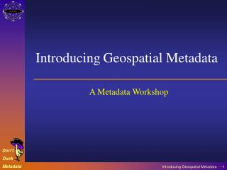 A Metadata Workshop