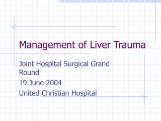 Management of Liver Trauma