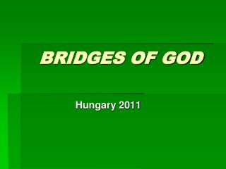 BRIDGES OF GOD