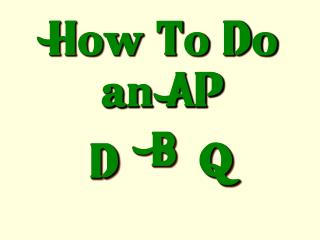 How To Do an AP