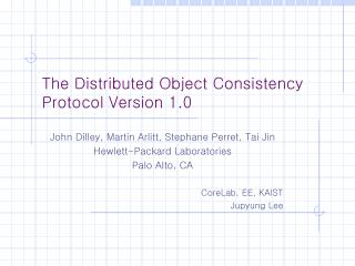 The Distributed Object Consistency Protocol Version 1.0