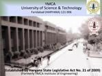 YMCA        University of Science  Technology        Faridabad HARYANA 121 006