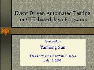 Event Driven Automated Testing for GUI-based Java Programs