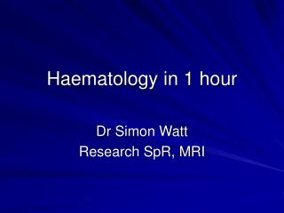 Haematology in 1 hour
