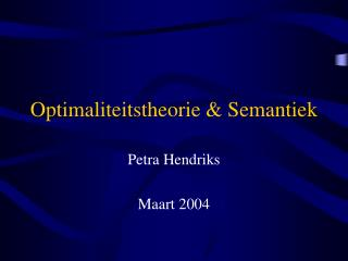 Optimaliteitstheorie & Semantiek