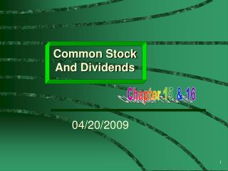 Common Stock And Dividends