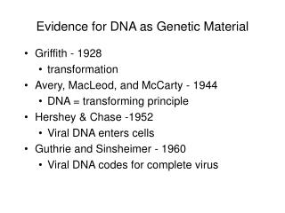 Evidence for DNA as Genetic Material