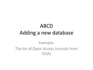 ABCD Adding a new database