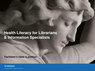 Health Literacy for Librarians  & Information Specialists