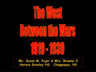 The West  Between the Wars  1919 - 1939