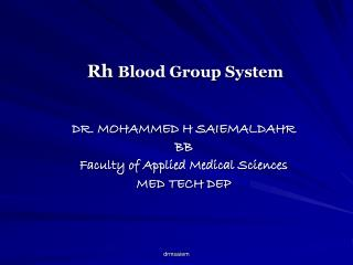 Rh  Blood Group System