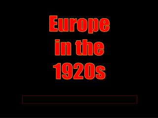 Europe in the 1920s
