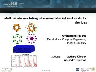 Multi-scale modeling of nano-material and realistic devices