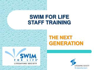 SWIM FOR LIFE STAFF TRAINING