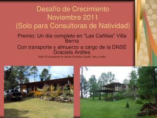 Desafío de Crecimiento Noviembre 2011 (Solo para Consultoras de Natividad)
