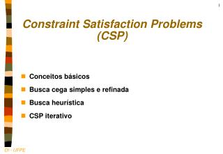 Constraint Satisfaction Problems (CSP)