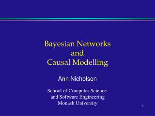 Bayesian Networks  and  Causal Modelling