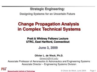 Strategic Engineering:  Designing Systems for an Uncertain Future