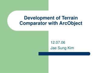 Development of Terrain Comparator with ArcObject