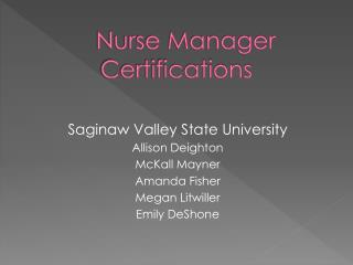 Nurse Manager Certifications