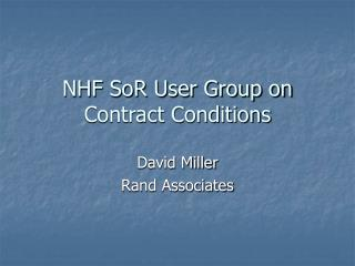 NHF SoR User Group on Contract Conditions